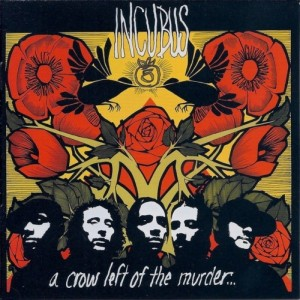 Incubus - A Crow Left of the Murder... cover art