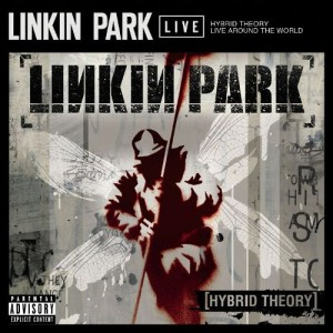 Linkin Park - Hybrid Theory - Live Around the World cover art