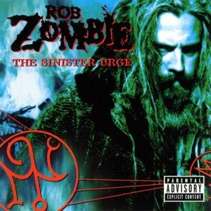 Rob Zombie - The Sinister Urge cover art