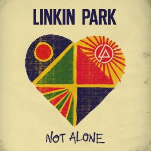 Linkin Park - Not Alone cover art