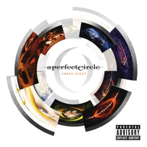 A Perfect Circle - Three Sixty cover art