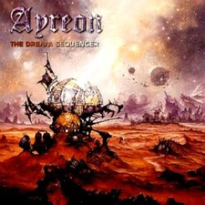 Ayreon - The Universal Migrator Part I: The Dream Sequencer cover art
