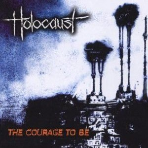 Holocaust - The Courage to Be cover art