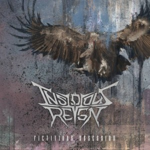 Insidious Reign - Fictitious Obsession cover art