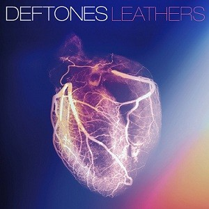 Deftones - Leathers cover art
