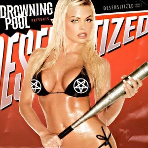 Drowning Pool - Desensitized cover art