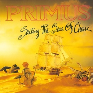 Primus - Sailing the Seas of Cheese cover art