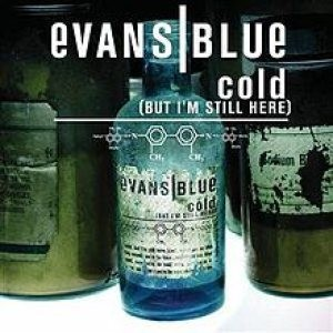 Evans Blue - Cold (But I'm Still Here) cover art