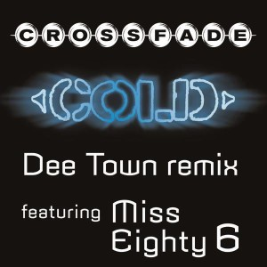 Crossfade - Cold (feat. Miss Eighty 6) [DeeTown Remix] cover art