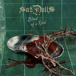 SadDolls - Blood of a Kind cover art