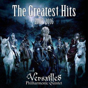Versailles - The Greatest Hits 2007 - 2016 cover art