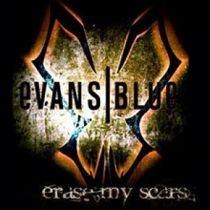 Evans Blue - Erase My Scars cover art