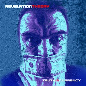 Rev Theory - Truth Is Currency cover art
