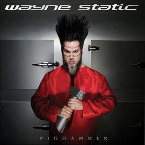 Wayne Static - Pighammer cover art