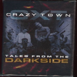 Crazy Town - Tales from the Darkside cover art