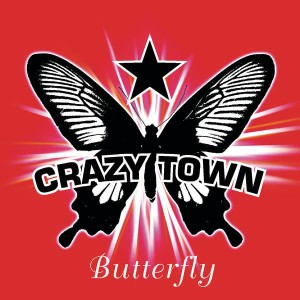 Crazy Town - Butterfly cover art