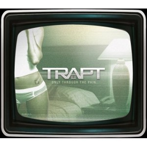 Trapt - Only Through the Pain cover art