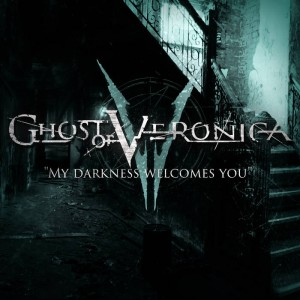 Ghost of Veronica - My Darkness Welcomes You cover art