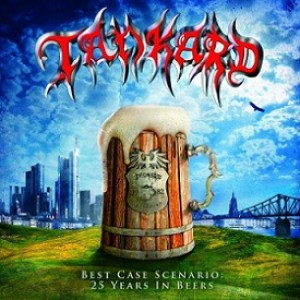 Tankard - Best Case Scenario: 25 Years in Beers cover art