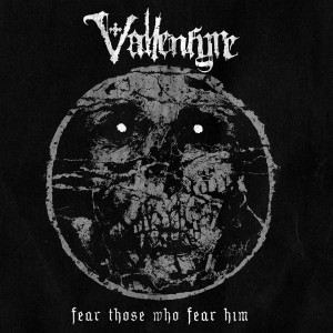 Vallenfyre - Fear Those Who Fear Him cover art