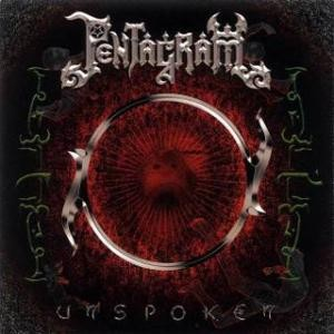 Pentagram - Unspoken cover art