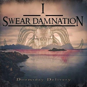 I Swear Damnation - Doomsday Delivery cover art