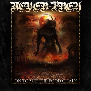 Never Prey - On Top Of The Food Chain cover art