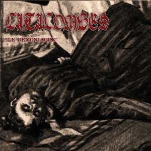 "Catacombes - ""Le Démoniaque"" cover art"