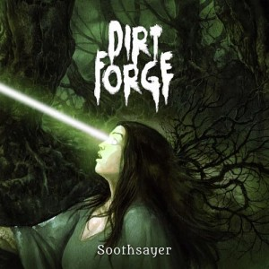 Dirt Forge - Soothsayer cover art