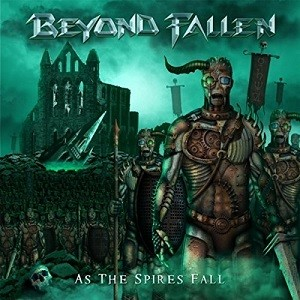 Beyond Fallen - As the Spires Fall cover art