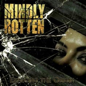 Mindly Rotten - Effacing the Origin cover art