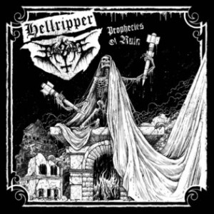 Hellripper / Fetid Zombie - Prophecies of Ruin cover art