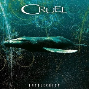 Cruel - Entelecheia cover art