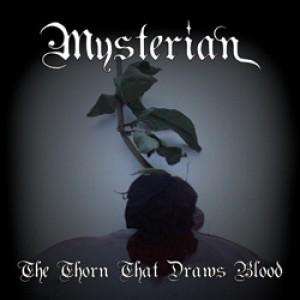 Mysterian - The Thorn That Draws Blood cover art