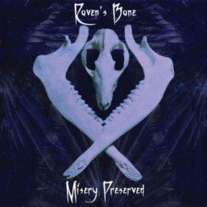 Raven's Bane - Misery Preserved cover art