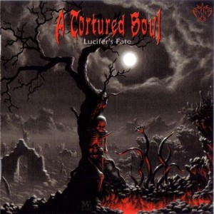 A Tortured Soul - Lucifer's Fate cover art