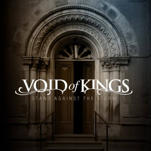 Void of Kings - Stand Against the Storm cover art