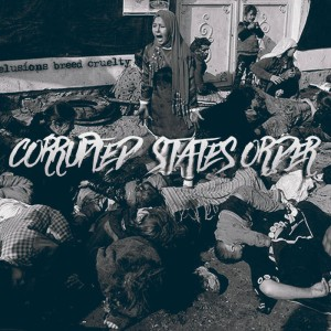 Corrupted State's Order - Delusions Breed Cruelty cover art