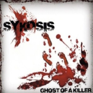 Sykosis - Ghost of a Killer cover art