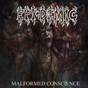 Epi-Demic - Malformed Conscience cover art