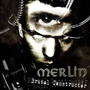 Merlin - Brutal Constructor cover art
