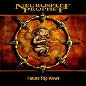 Neurosplit Prophet - Future Trip Views cover art