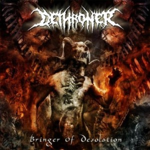 Dethroner - Bringer of Desolation cover art