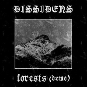 Dissidens - Forests cover art