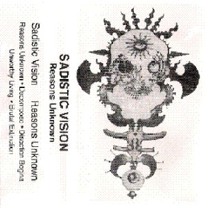 Sadistic Vision - Reasons Unknown cover art