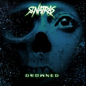 Sinatras - Drowned cover art