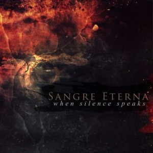 Sangre Eterna - When Silence Speaks cover art