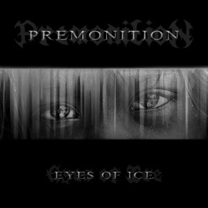 Premonition - Eyes Of Ice cover art