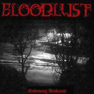 The Bloodlust - Embracing Darkness cover art