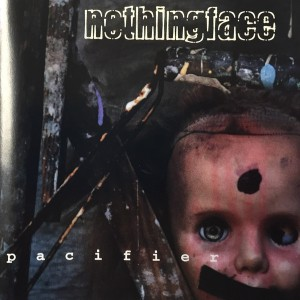 Nothingface - Pacifier cover art